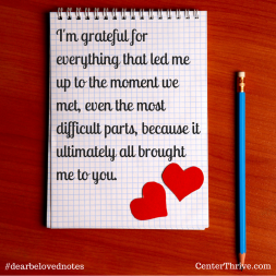 I'm grateful for everything that led me to you.