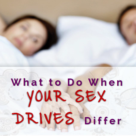 What to Do When Your Sex Drives Differ