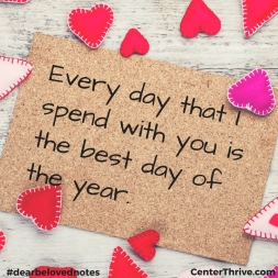 Every day that I spend with you…