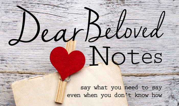 Dear Beloved Notes header