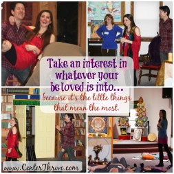Take an interest in whatever your beloved is interested in!
