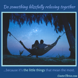 Do something blissfully relaxing together.