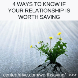 4 Ways to Know If Your Relationship is Worth Saving