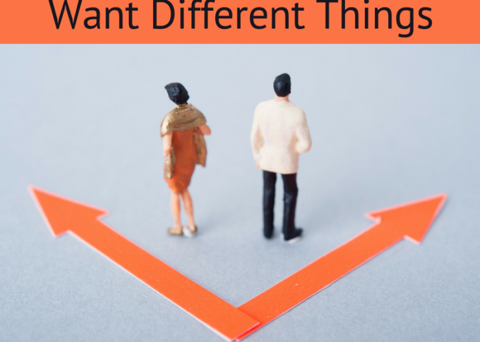 What to Do When You Want Different Things