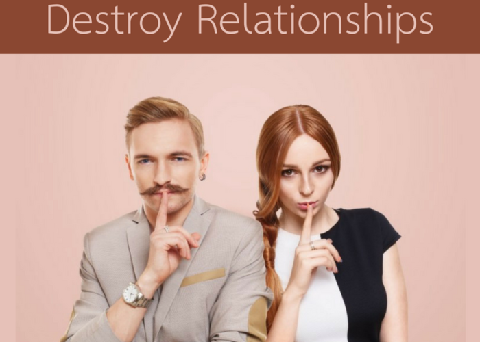 3 Ways Secrets Destroy Relationships