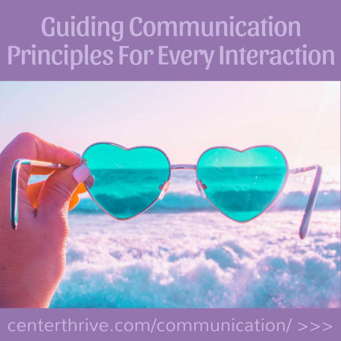 Guiding Communication Principles For Every Interaction (Printable Poster!)