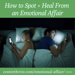 How to Spot + Heal From an Emotional Affair