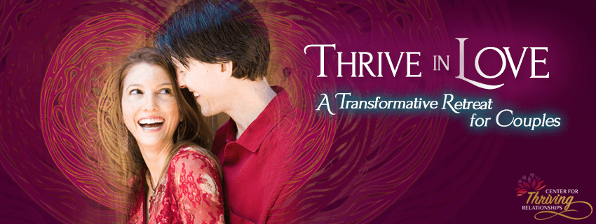 Thrive in Love Retreat