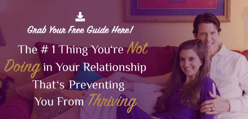 The #1 Thing You're Not Doing in Your Relationship That's Preventing You From Thriving